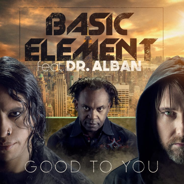 BASIC ELEMENT Feat DR ALBAN (GOOD TO YOU) Single Cover